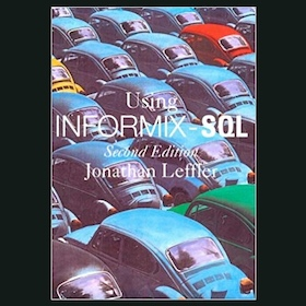 Using Informix - SQL by Jonathan Leffler