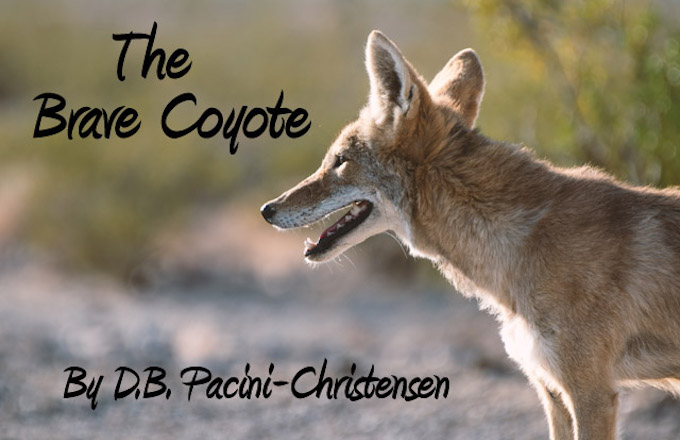 D.B. Pacini-Christensen - The Brave Coyote